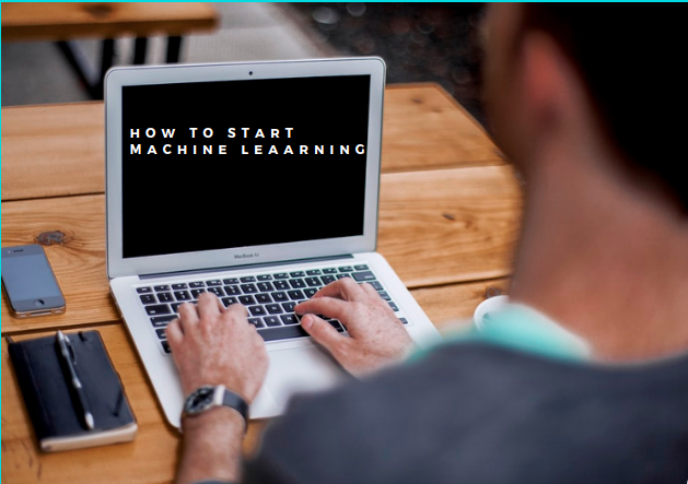 how to start machine learning
